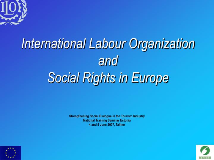 international labour organization and social rights in europe n.