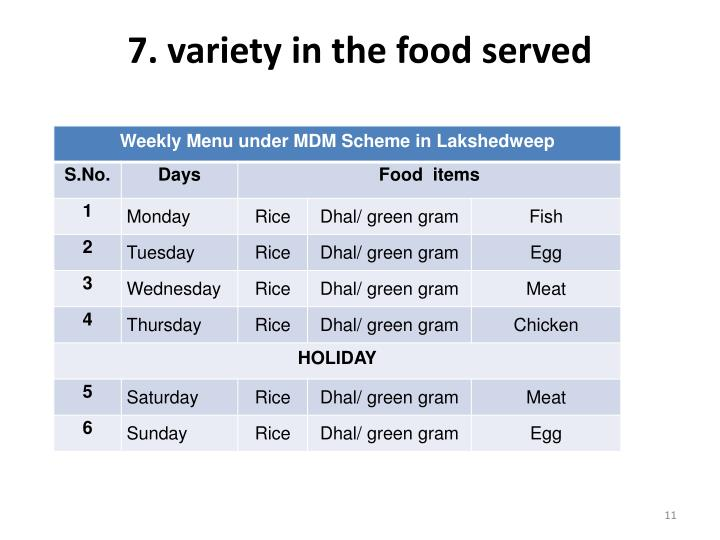 7. variety in the food served