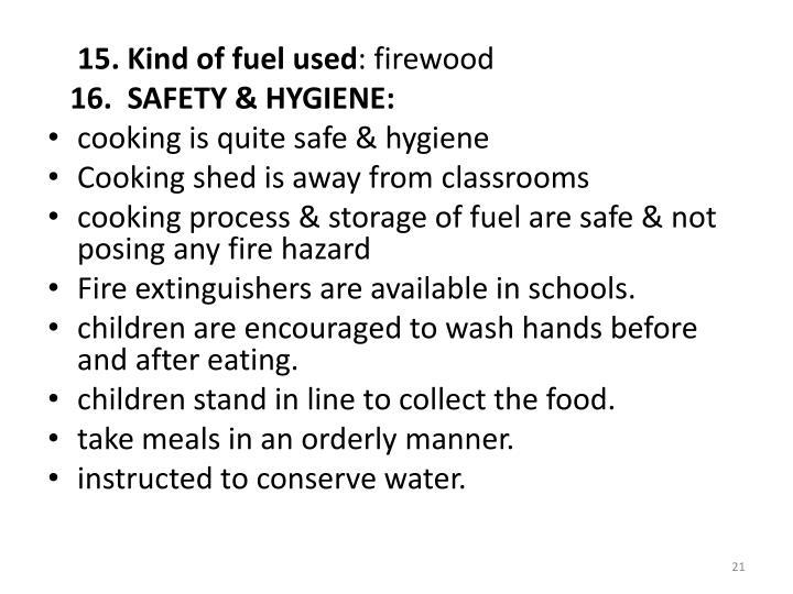 15. Kind of fuel used