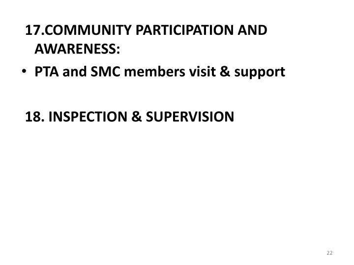 17.COMMUNITY PARTICIPATION AND AWARENESS: