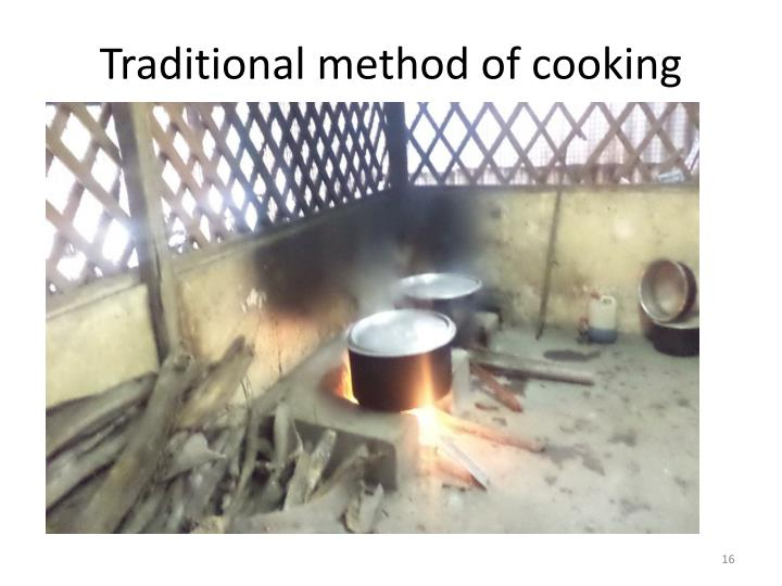 Traditional method of cooking