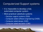 computerized support systems