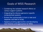 goals of wss research