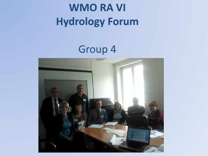 wmo ra vi hydrology forum group 4 n.