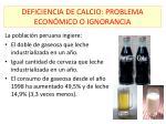 deficiencia de calcio problema econ mico o ignorancia