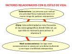 factores relacionados con el estilo de vida1