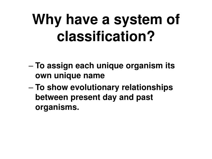 why have a system of classification n.