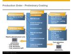 production order preliminary costing