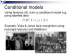conditional models