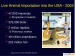live animal importation into the usa 2002