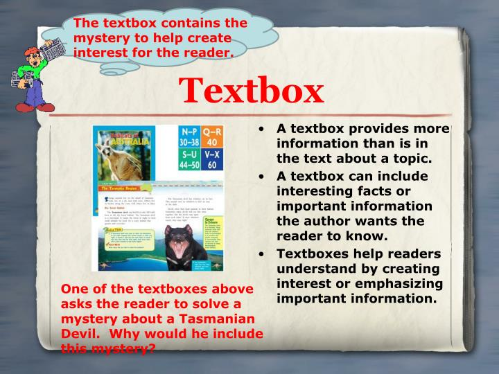 A textbox provides more information than is in the text about a topic.