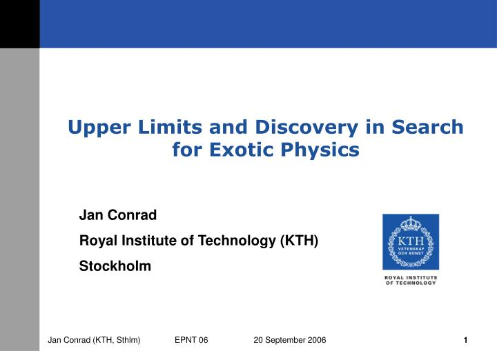 upper limits and discovery in search for exotic physics n.