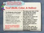 text bold color italics