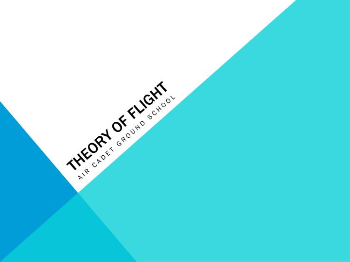 theory of flight n.