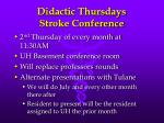 didactic thursdays stroke conference