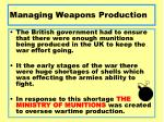 managing weapons production