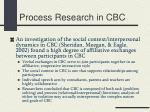 process research in cbc1