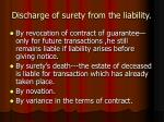 discharge of surety from the liability