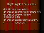 rights against co surities