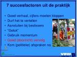 7 succesfactoren uit de praktijk6
