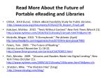 read more about the future of portable ereading and libraries