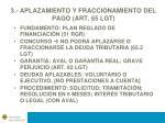 3 aplazamiento y fraccionamiento del pago art 65 lgt