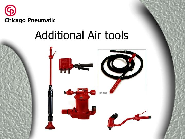 Additional Air tools
