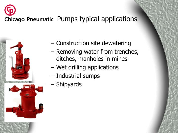 Pumps typical applications