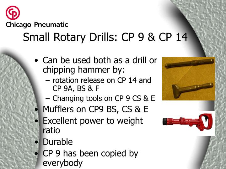 Small Rotary Drills: CP 9 & CP 14