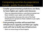 comparing counties by population trends public finance theory