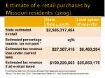 estimate of e retail purchases by missouri residents 2009