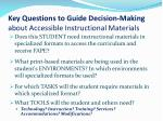 key questions to guide decision making about accessible instructional materials
