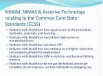 nhaim nimas assistive technology relating to the common core state standards ccss