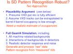 is sd pattern recognition robust two approaches