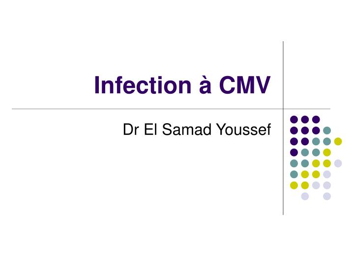 infection cmv n.