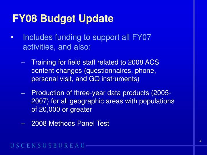 FY08 Budget Update