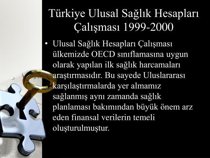 Türkiye Ulusal Sağlık Hesapları Çalışması 1999-2000