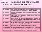 scheduling and despatch procedure