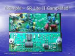 example sr lite ii completed