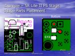 example sr lite ii ps stage stage parts placement