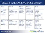 quoted in the acc aha guidelines