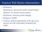 ventricle wall motion abnormalities