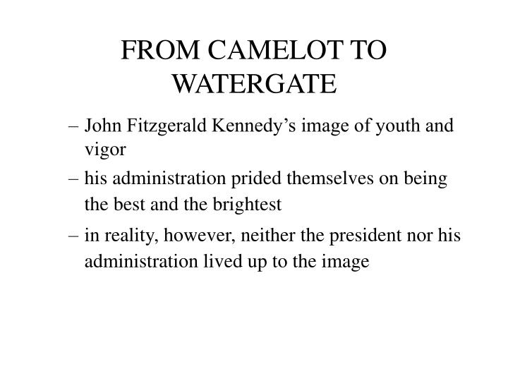 from camelot to watergate n.