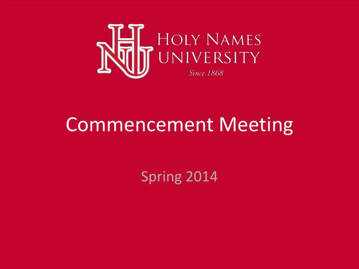 commencement meeting n.