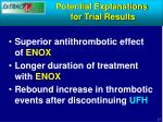potential explanations for trial results