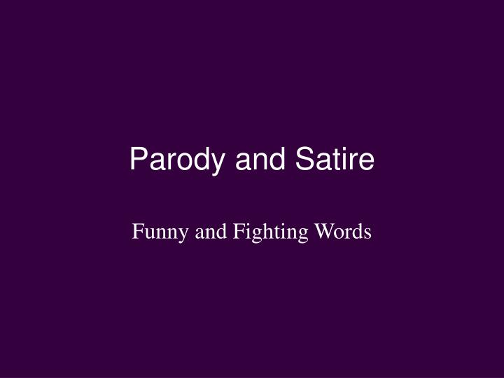 Ppt Parody And Satire Powerpoint Presentation Free Download