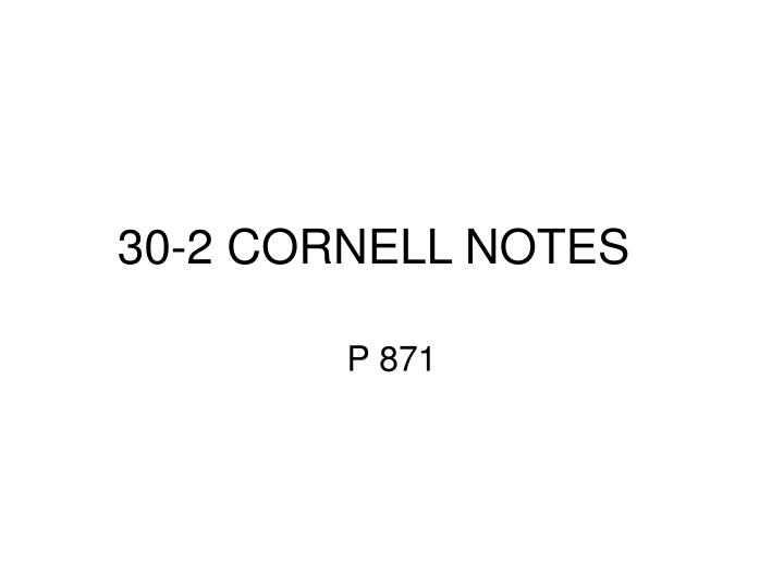 30 2 cornell notes n.