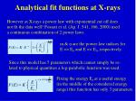 analytical fit functions at x rays