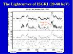 the lightcurves of isgri 20 80 kev