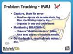 problem tracking ewu